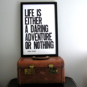 life-is-either-a-daring-adventure-or-nothing-typography